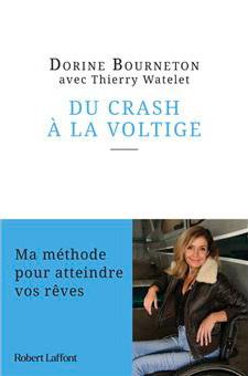Du crash à la voltige, de Dorine Bourneton